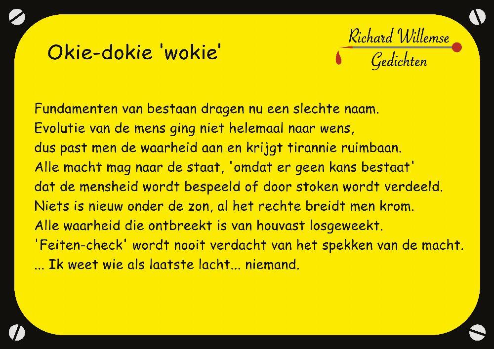 Richard Willemse Gedichten - Okie-dokie 'wokie'